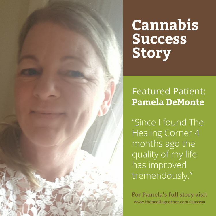 Pamelas Medical Marijuana Success Story